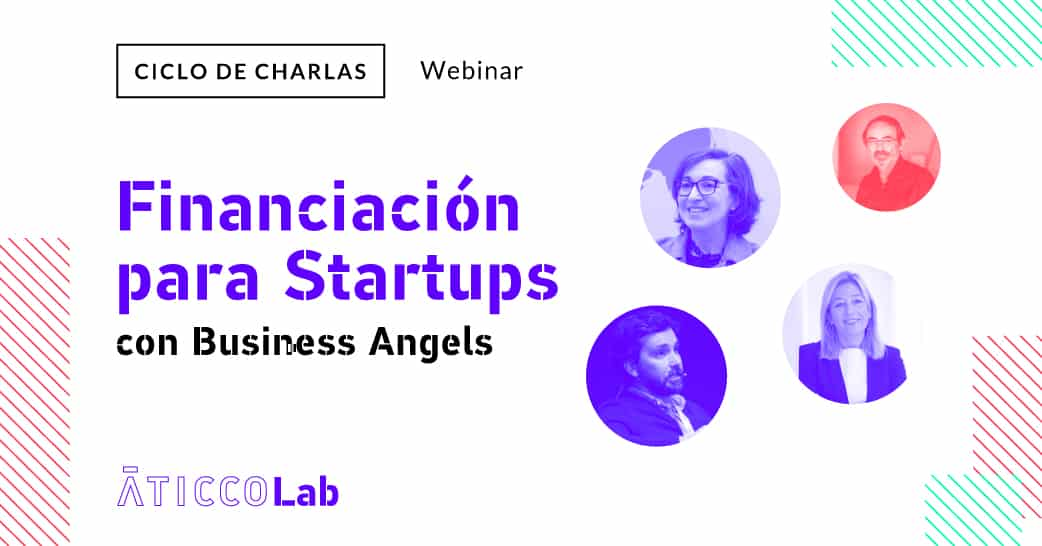 "Mesa Redonda: ""Financiación para Startups: con Business Angels"""