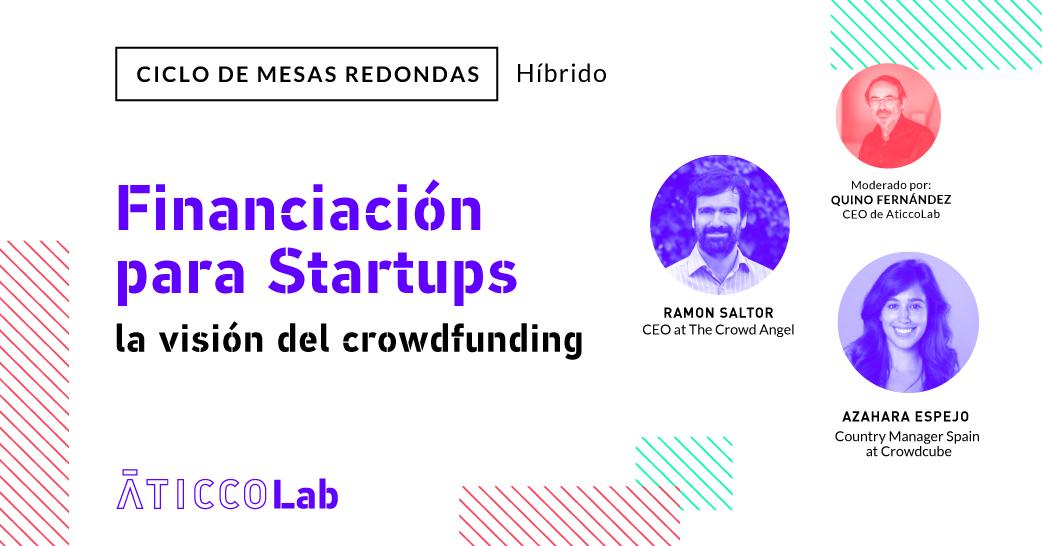 """Mesa Redonda: """"Financiación para Startups: con Crowdfunding"""