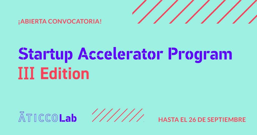 Abierta la convocatoria al tercer programa de aceleración para startups de AticcoLab